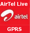 "activate GPRS and manually set GPRS settings for AirTel GPRS and ""AirTel Live"""